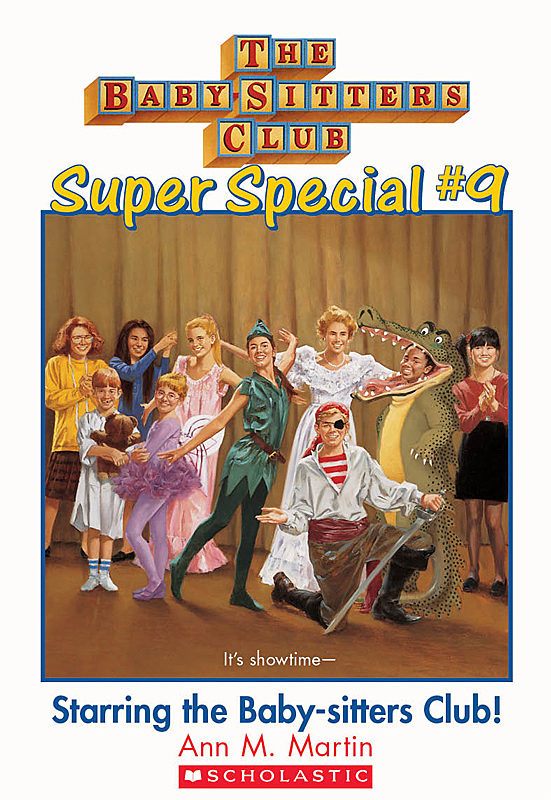 Ann M. Martin - Starring the Baby-Sitters Club!