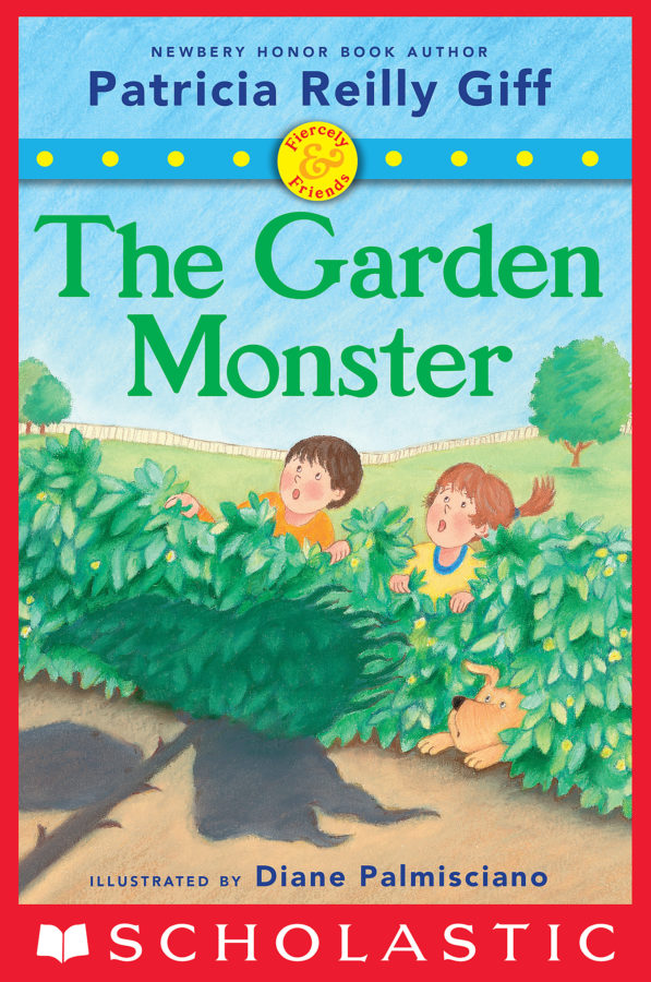 Patricia Reilly Giff - Fiercely and Friends: The Garden Monster