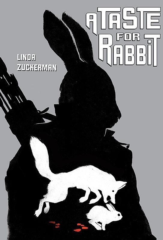 Linda Zuckerman - A Taste for Rabbit