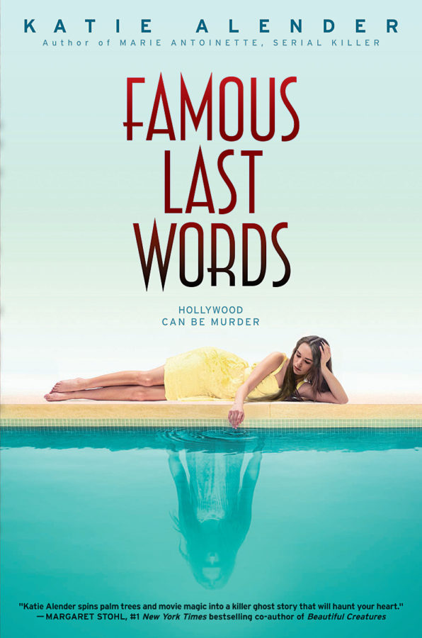 Katie Alender - Famous Last Words
