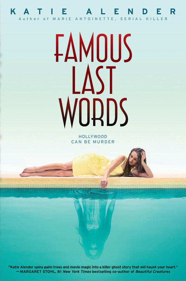 Katie Alender - Famous Last Words
