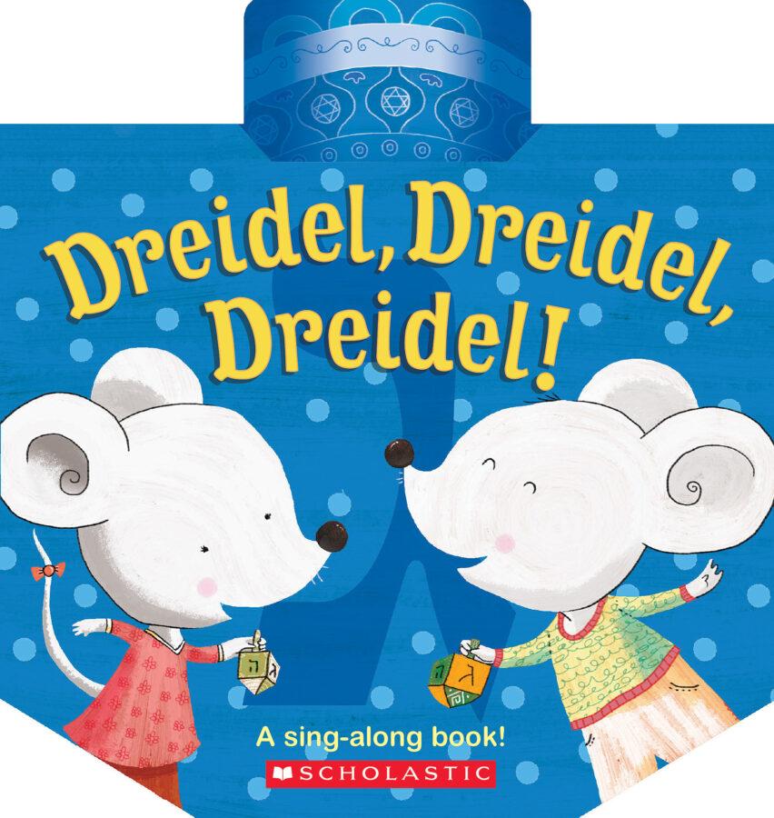 Scholastic - Dreidel, Dreidel, Dreidel!