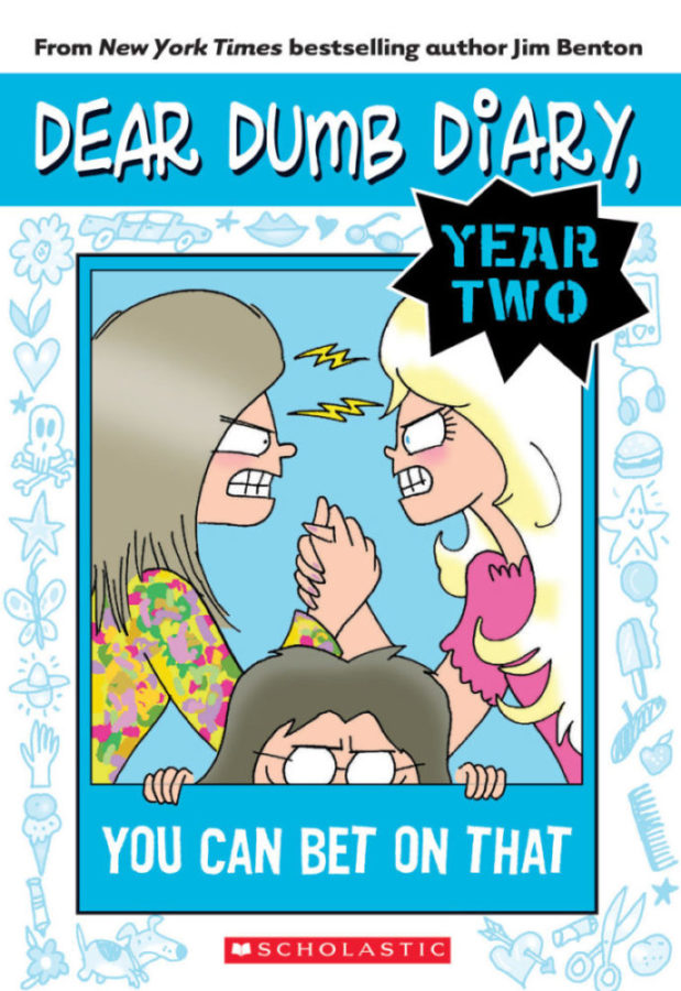 Jim Benton - Dear Dumb Diary Year Two #5: You Can Bet On That