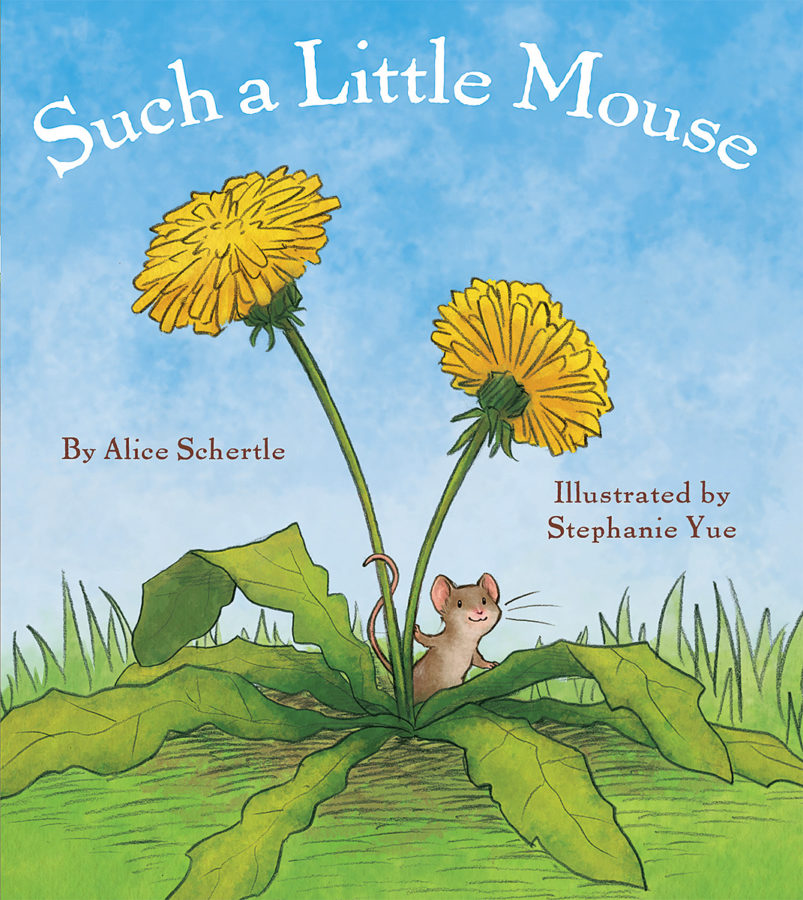 Alice Schertle - Such a Little Mouse