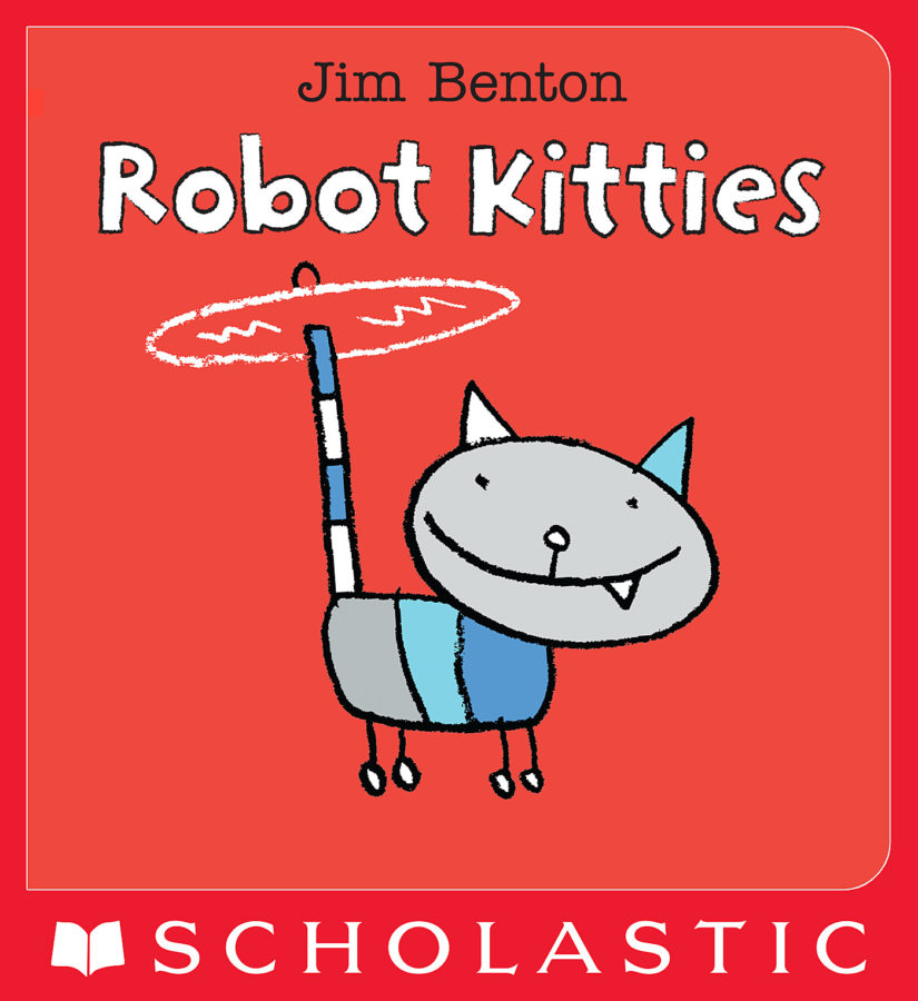 Jim Benton - Robot Kitties