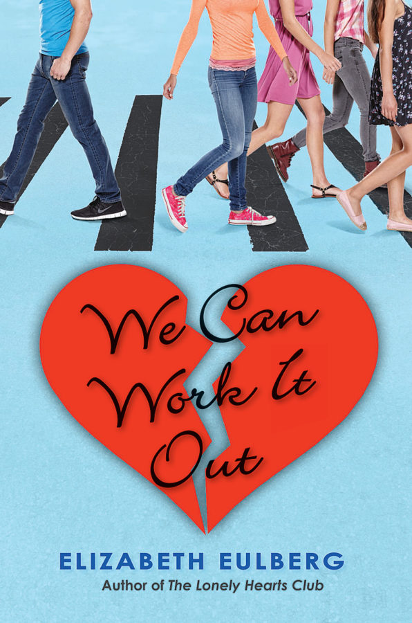 Elizabeth Eulberg - We Can Work It Out