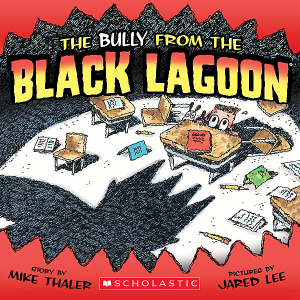 Mike Thaler - The Bully from the Black Lagoon
