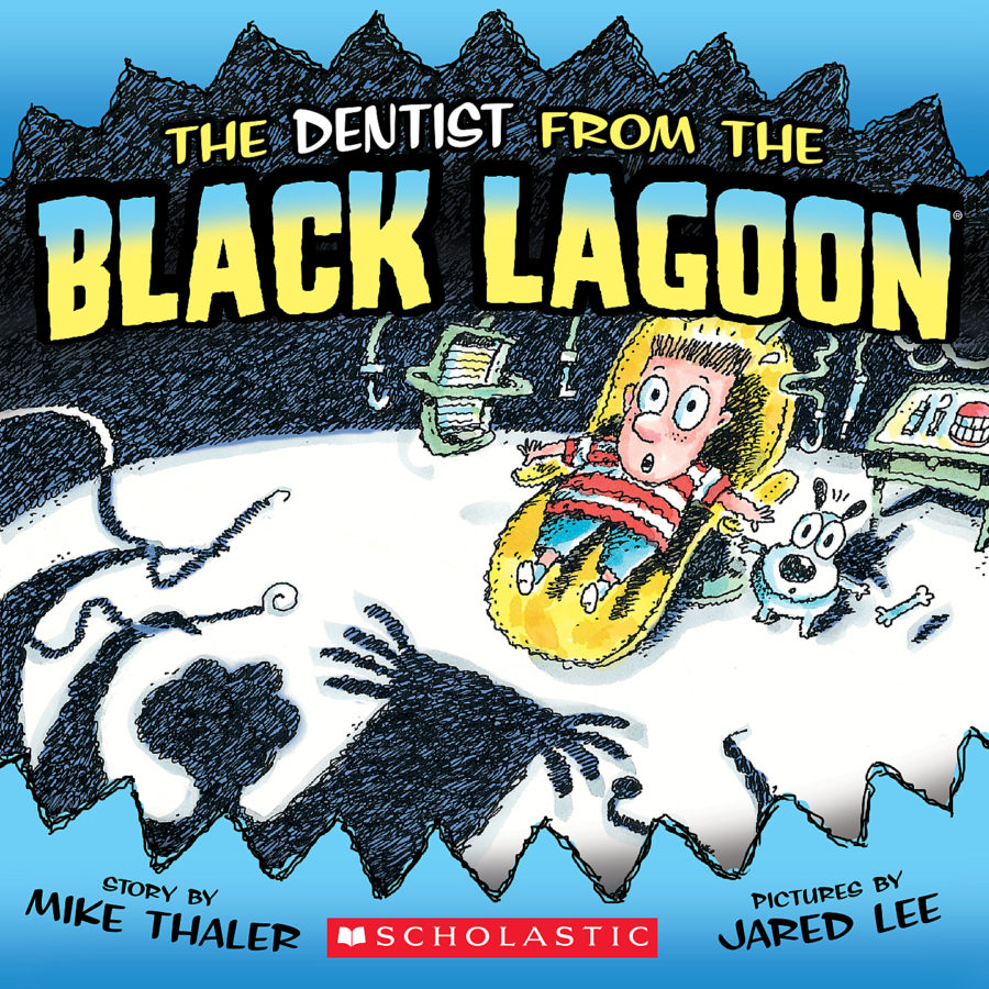Mike Thaler - The Dentist from the Black Lagoon