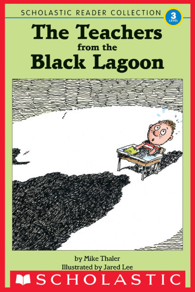 Mike Thaler - The Teachers from the Black Lagoon Reader Collection