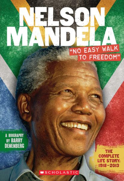 "Barry Denenberg - Nelson Mandela: ""No Easy Walk to Freedom"""