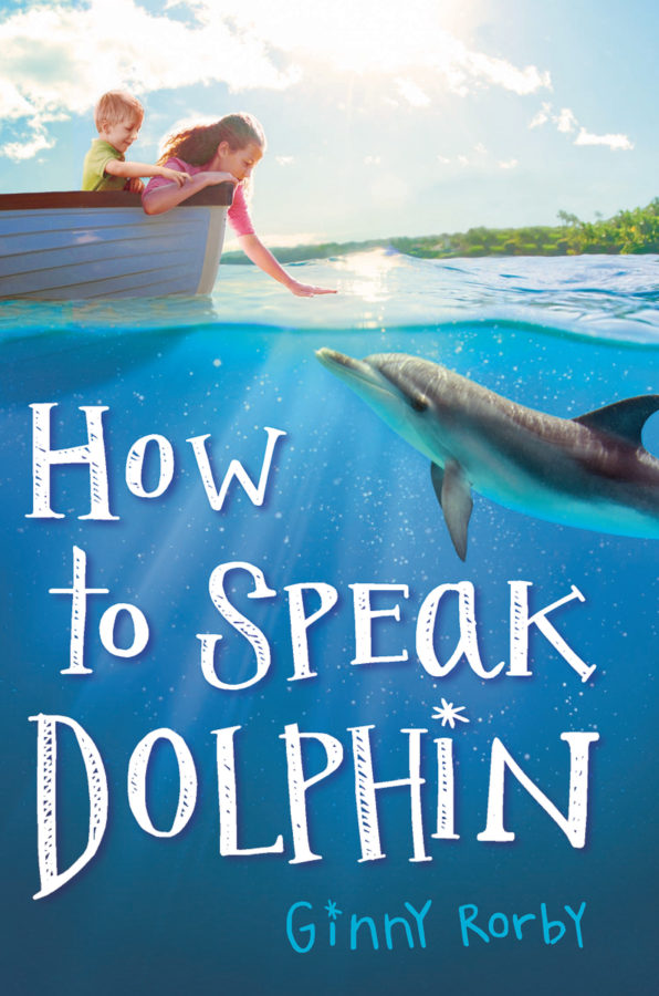 Ginny Rorby - How to Speak Dolphin