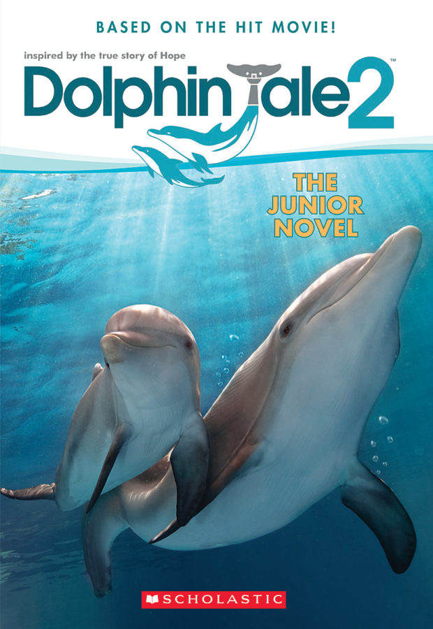 Gabrielle Reyes - Dolphin Tale 2: The Junior Novel