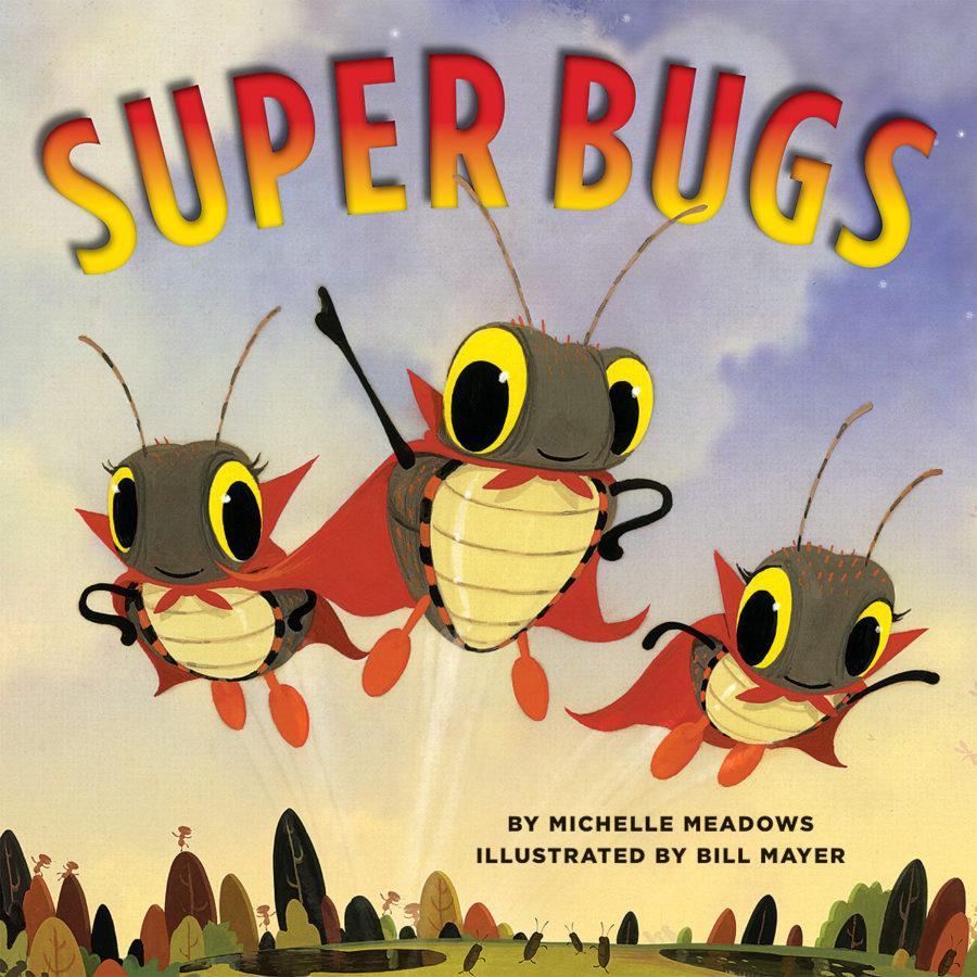 Michelle Meadows - Super Bugs