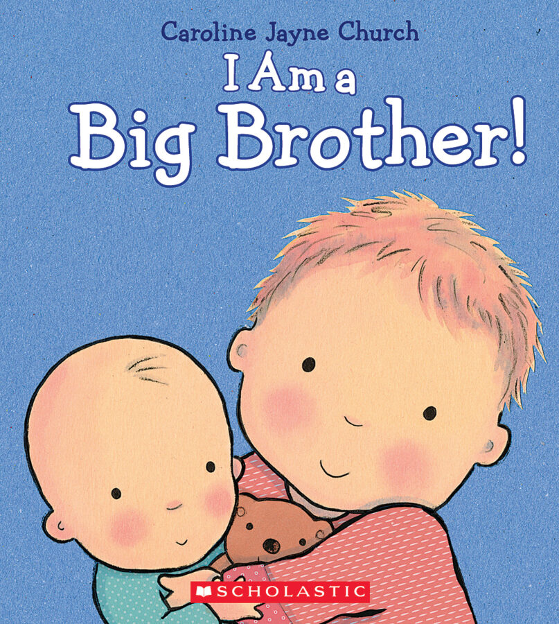 Caroline Jayne Church - I Am a Big Brother