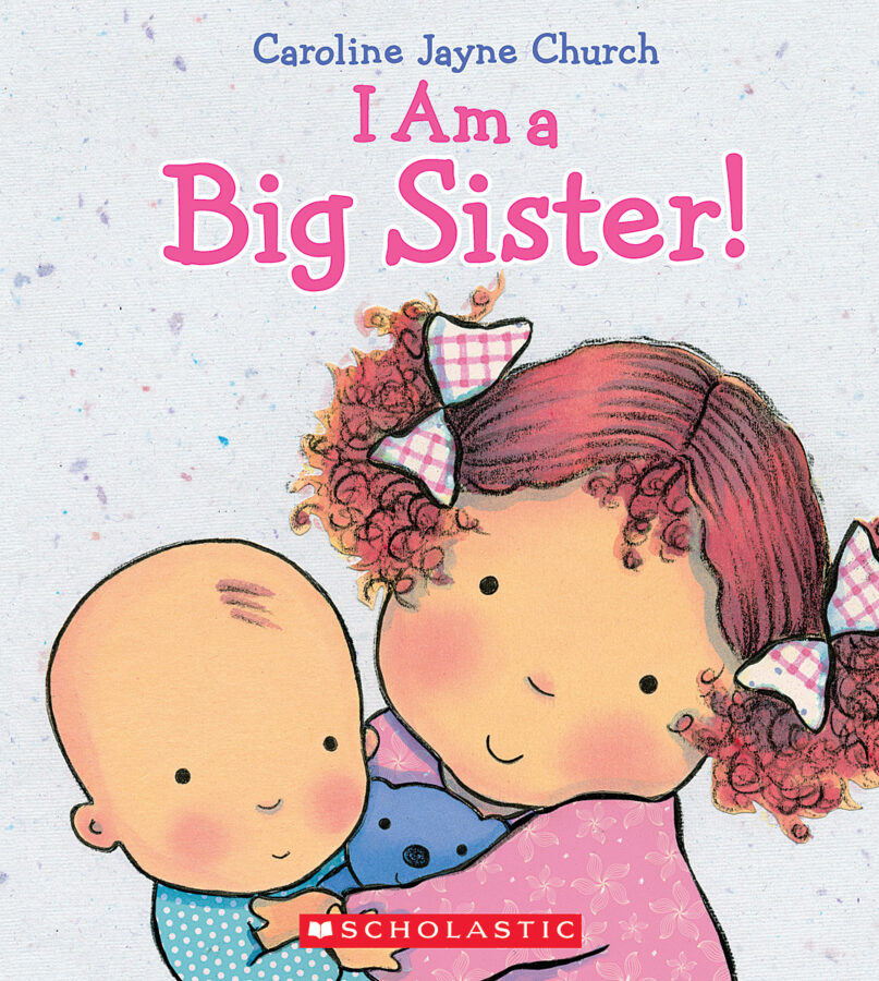 Caroline Jayne Church - I Am a Big Sister