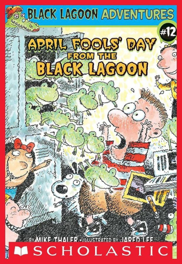 Mike Thaler - Black Lagoon Adv. Ch Bk #12: April Fools' Day from the Black Lagoon