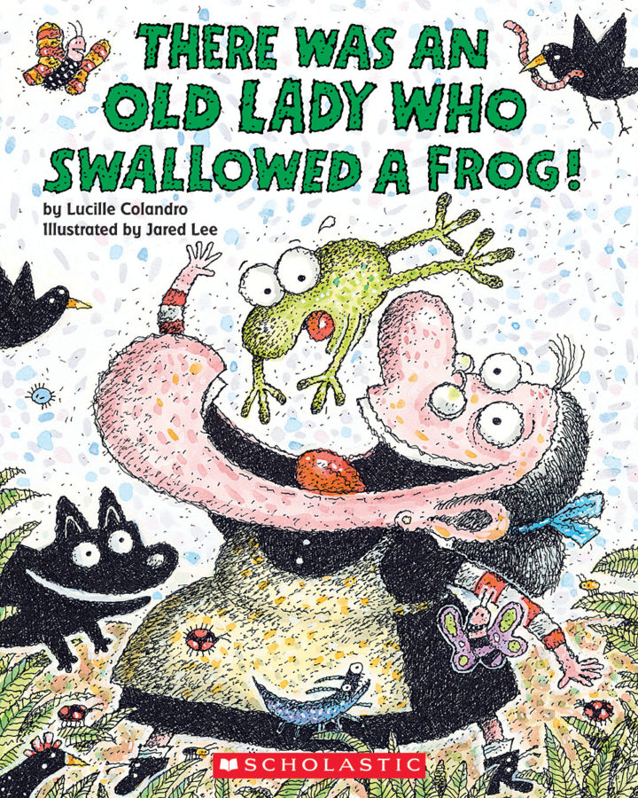 Lucille Colandro - There Was an Old Lady Who Swallowed a Frog!