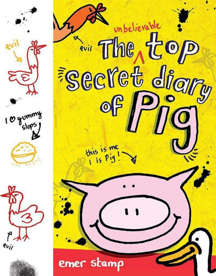 Emer Stamp - Unbelievable Top Secret Diary of Pig, The