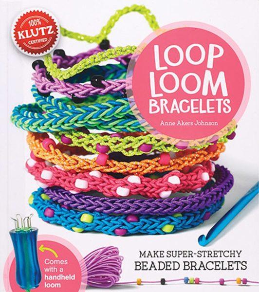 Editors of Klutz - Loop Loom Bracelets
