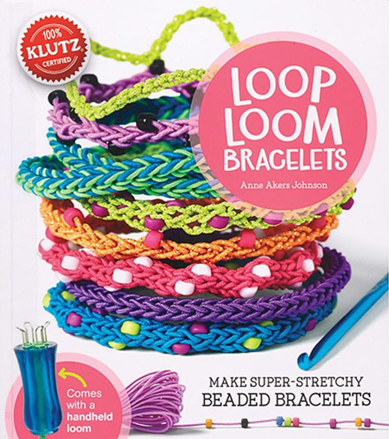 Editors of Klutz - Loop Loom Bracelets