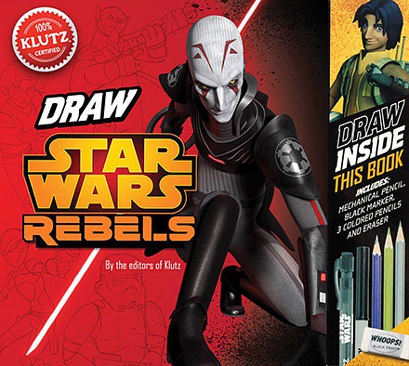 Editors of Klutz - Draw Star Wars Rebels
