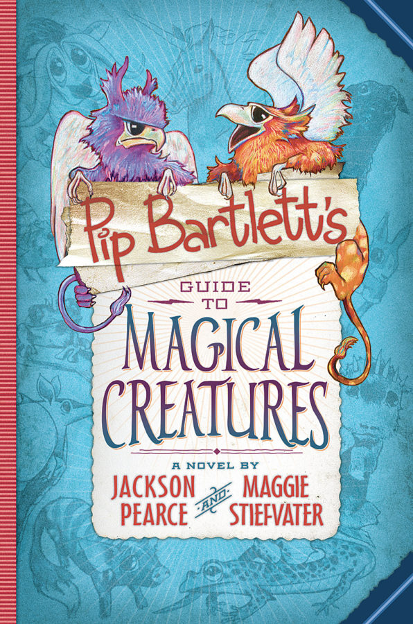 Jackson Pearce - Pip Bartlett's Guide to Magical Creatures