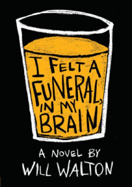 Will Walton - I Felt a Funeral, in My Brain
