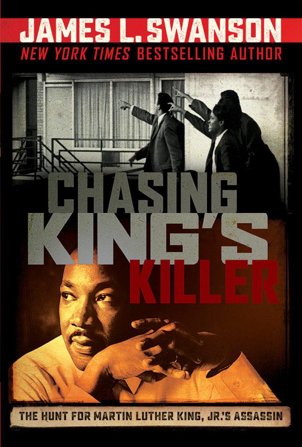 James L. Swanson - Chasing King's Killer
