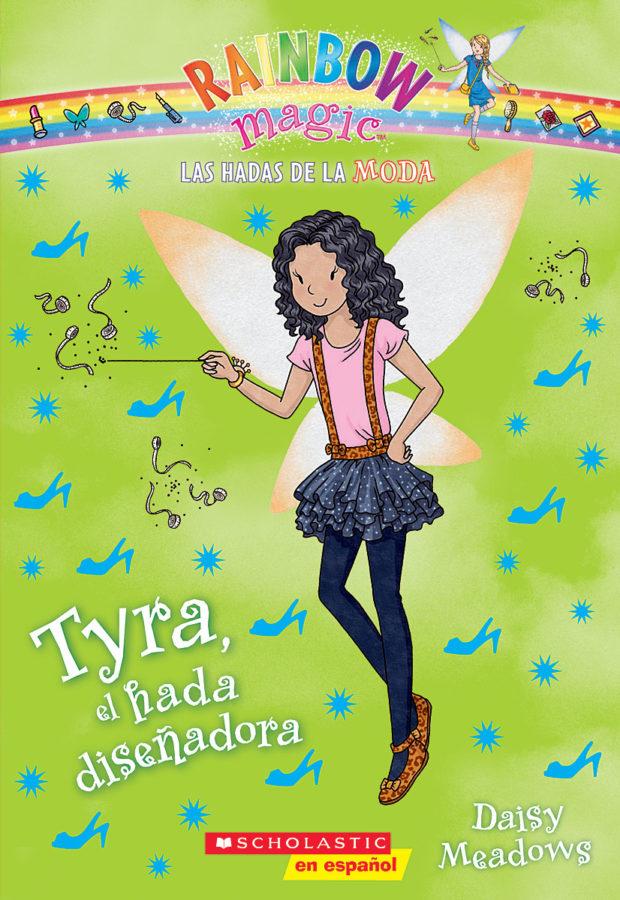 Daisy Meadows - Hadas de la moda, Las #3: Tyra, el hada diseñadora