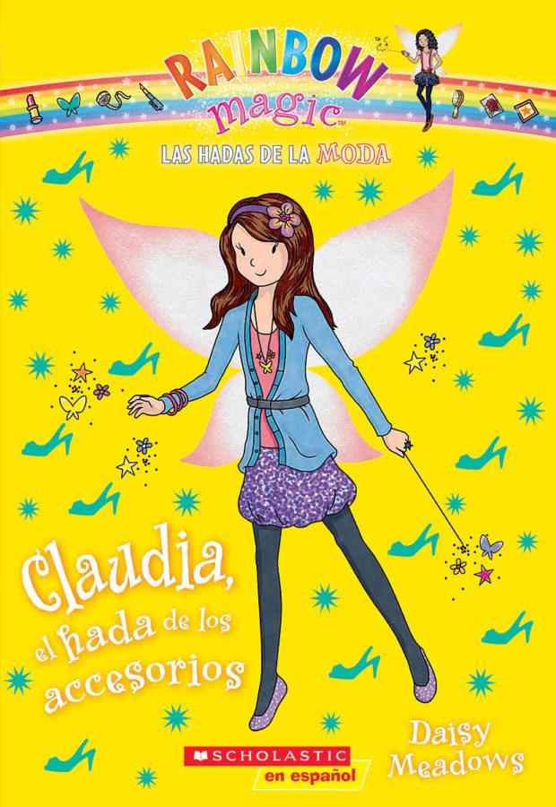 Daisy Meadows - Hadas de la moda, Las #2: Claudia, el hada de los accesorios