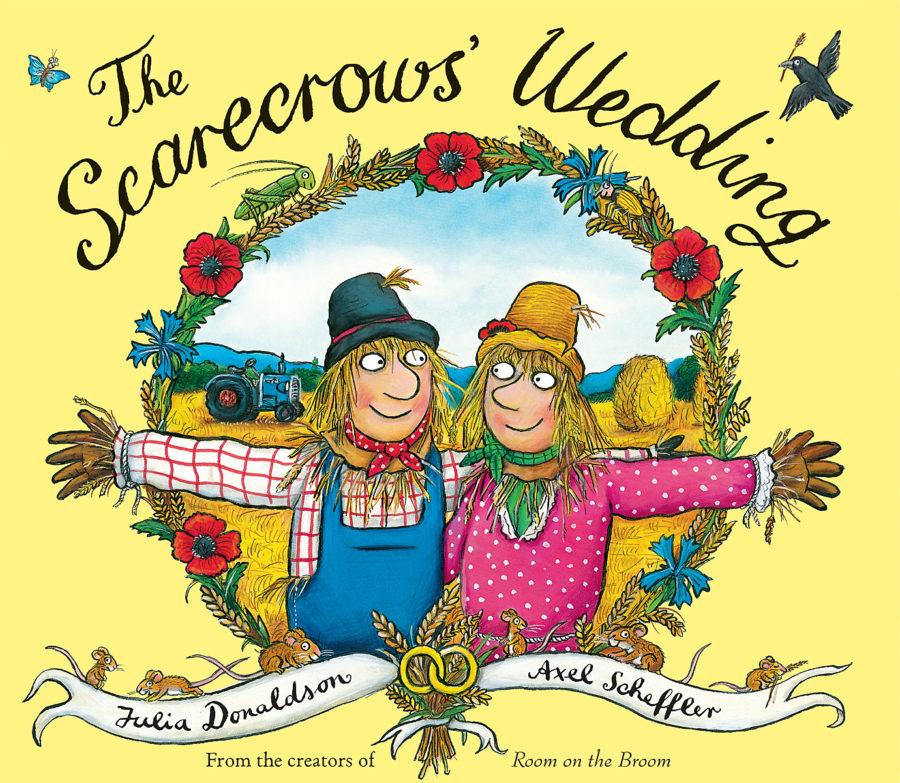 Julia Donaldson - The Scarecrows' Wedding