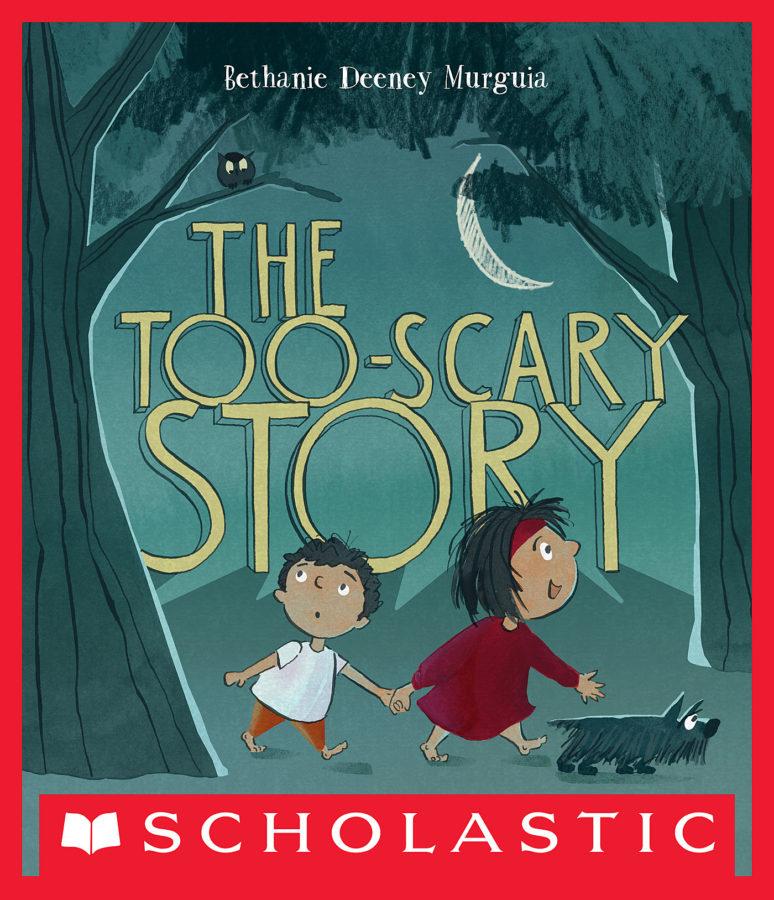 Bethanie Murguia - The Too-Scary Story