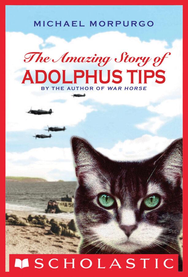 Michael Morpurgo - The Amazing Story of Adolphus Tips