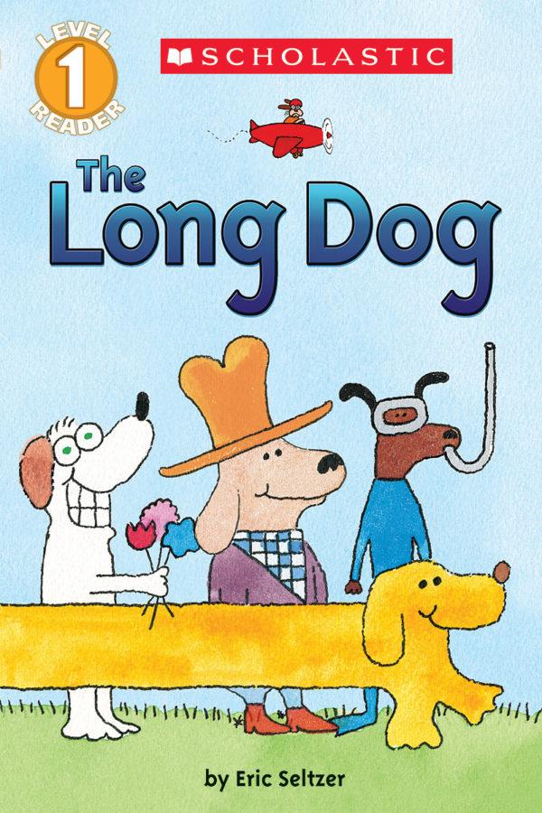 Eric Seltzer - Schol Rdr Lvl 1: The Long Dog