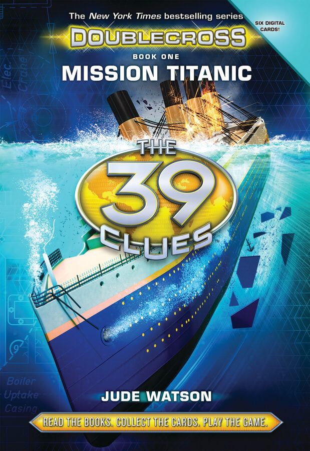 Jude Watson - 39 Clues, The: Doublecross Book 1: Mission Titanic