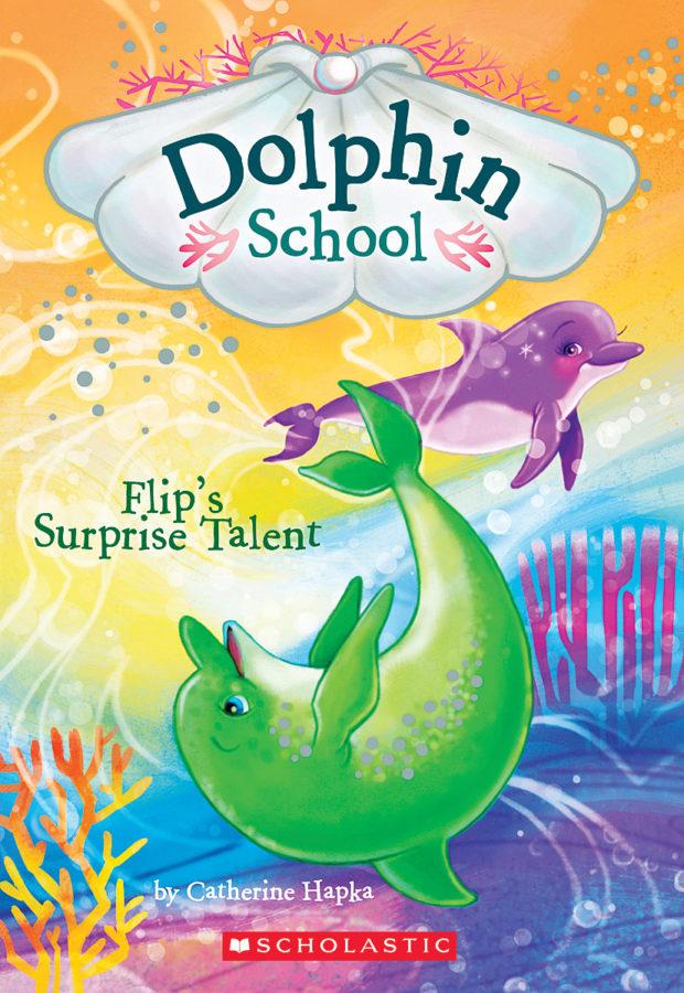 Catherine Hapka - Flip's Surprise Talent