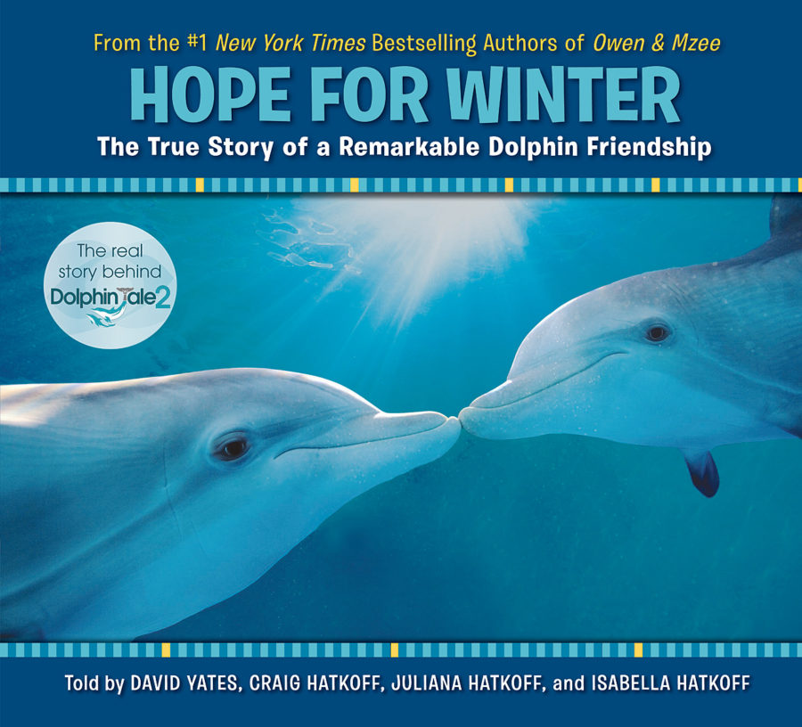 Craig Hatkoff - Hope for Winter: The True Story of a Remarkable Dolphin Friendship