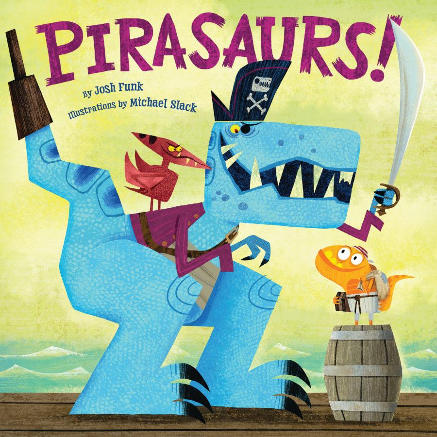 Josh Funk - Pirasaurs!