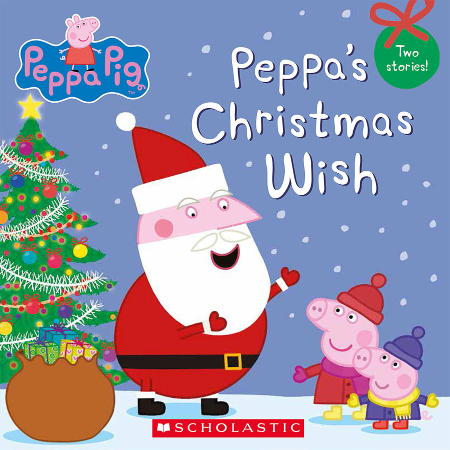 Scholastic - Peppa's Christmas Wish