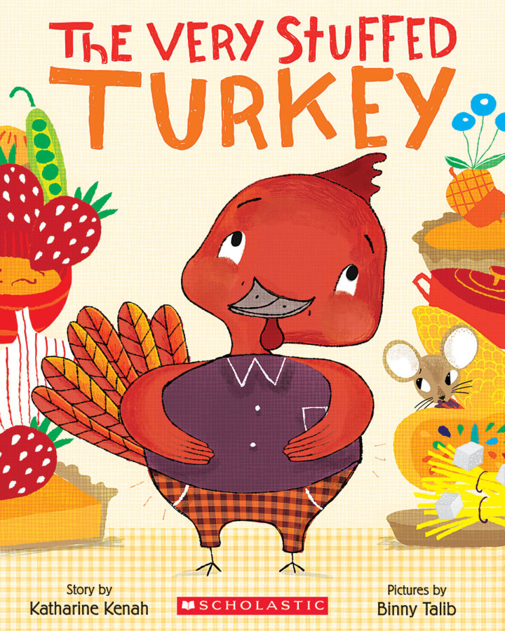 Katharine Kenah - The Very Stuffed Turkey