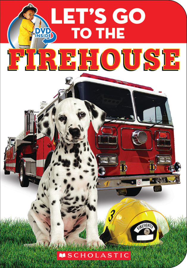 Scholastic - Let's Go to the Firehouse