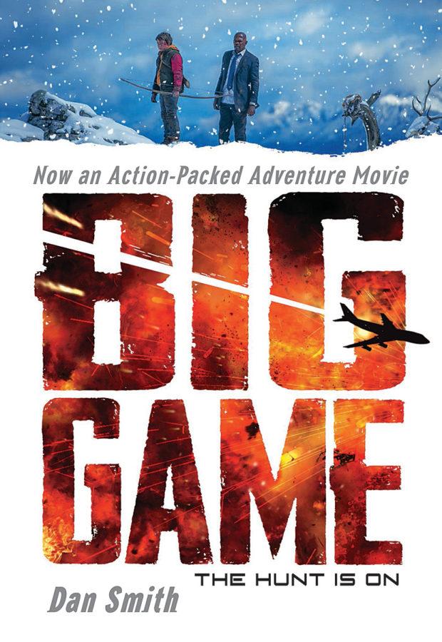 Dan Smith - Big Game: Movie Tie-In Edition