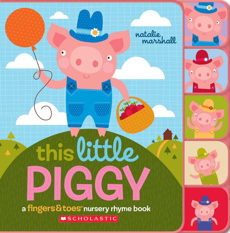 Natalie Marshall - This Little Piggy (A Fingers & Toes Nursery Rhyme Book)