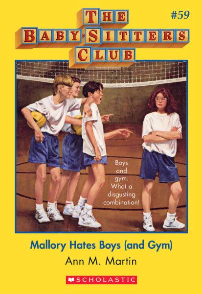 Ann M. Martin - Mallory Hates Boys (And Gym)