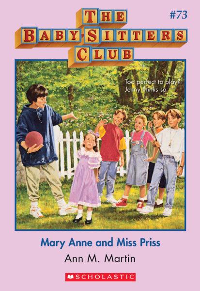 Ann M. Martin - Mary Anne and Miss Priss