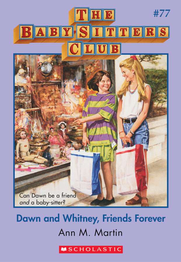 Ann M. Martin - BSC #77: Dawn and Whitney, Friends Forever