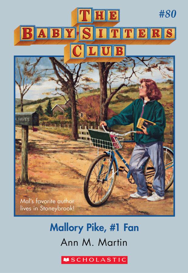 Ann M. Martin - Mallory Pike, #1 Fan