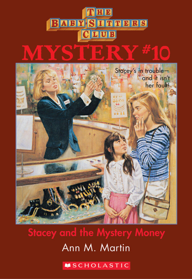 Ann M. Martin - BSCM #10: Stacey and the Mystery Money