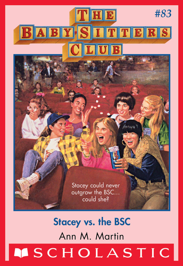 Ann M. Martin - BSC #83: Stacey vs. the BSC