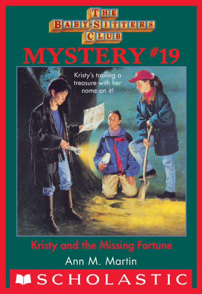 Ann M. Martin - Kristy and the Missing Fortune